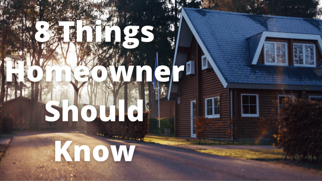 8 Things Every Home Owner Should Know